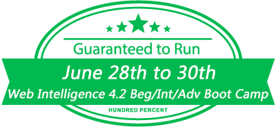 Web Intelligence 4.2 Beginner Intermediate Advanced Boot Camp GTR June 28-30, 2017