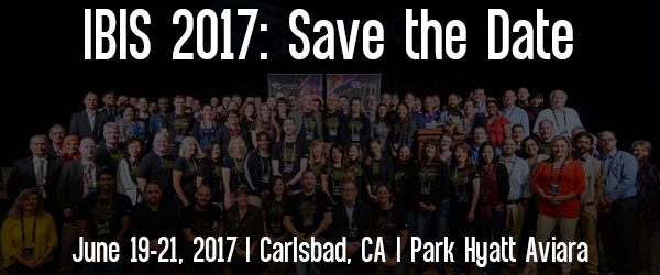 IBIS 2016: Save the Date - June 19-21. 2017