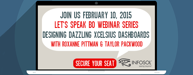 Let's Speak BO Webinar on February 10th, Designing Dazzling Xcelsius Dashboards