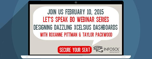 Let's Speak BO Webinar on February 10th, Designing Dazzling Xcelsius Dashboards
