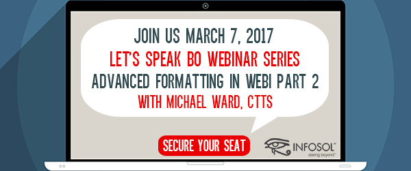 Let's Speak BO Webinar Advanced Formatting in Web Intelligence Part 2 September 18 2018