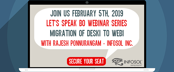 Let's Speak BO Webinar Migration of Desktop Intelligence to Web Intelligence February 5 2019