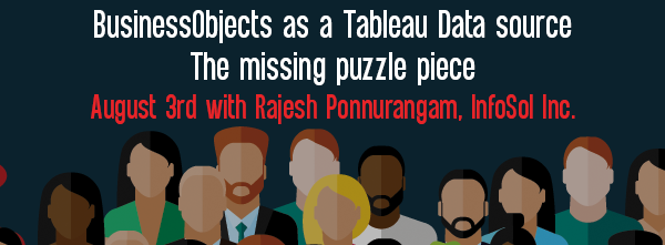 Let's Speak BO: BusinessObjects as a Tableau Data source - The missing puzzle piece August 3rd 2021