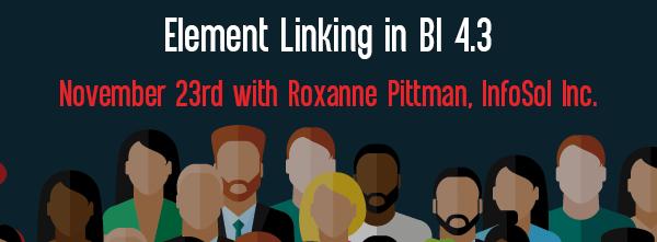 Let's Speak BO Webinar Element Linking in BI 4.3 November 23 2021